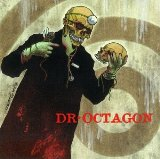 Dr Octagon - Diesel Truckers (Parental Adviosry)