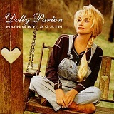 Dolly Parton - Hungry Again
