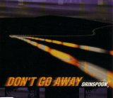 Grinspoon - Don't Go Away